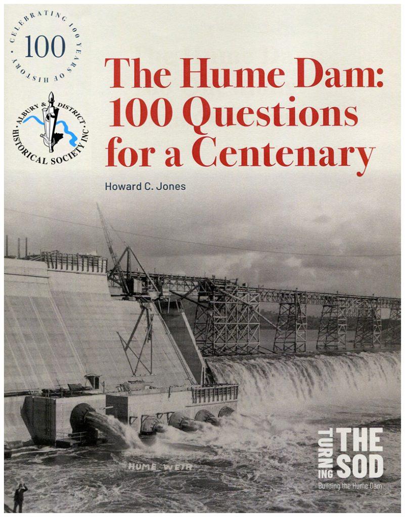 Hume Dam 1919-2019